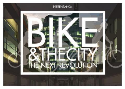 BIKE & THE CITY - THE NEXT REVOLUTION